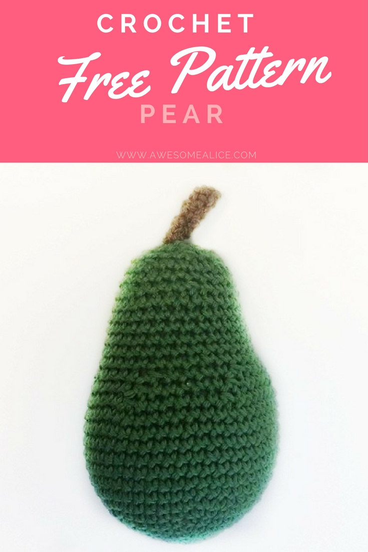 Free Crochet Pattern Pear - Don\'t miss more free patterns here!