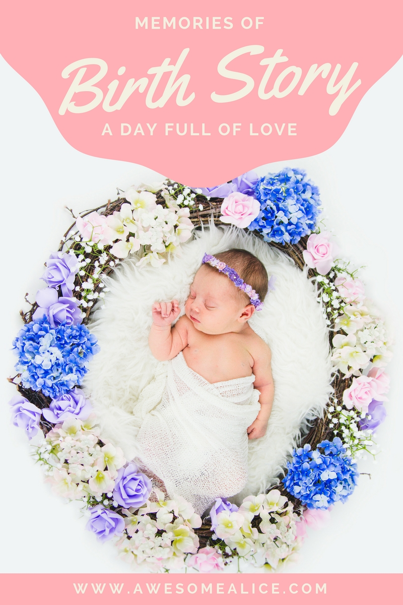 My Birth Story – Memories Of A Day Full Of Love