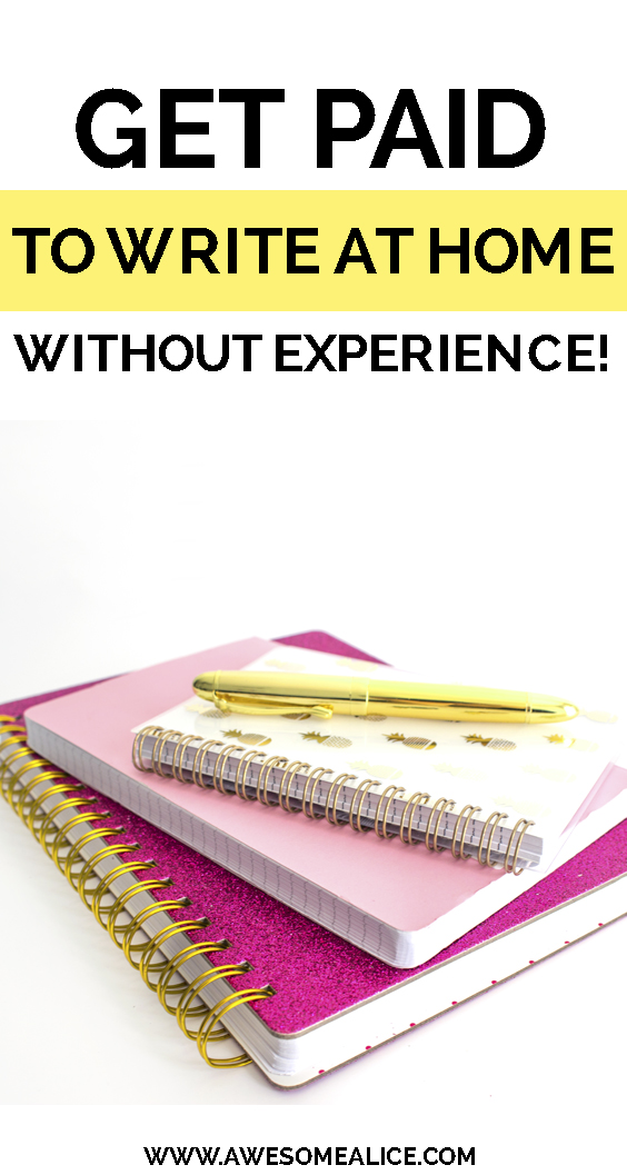 Get paid to write at home without experience AwesomeAlice - Awesome