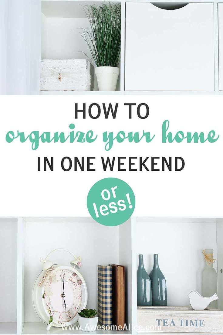 how to easily declutter your whole house in a weekend awesome alice