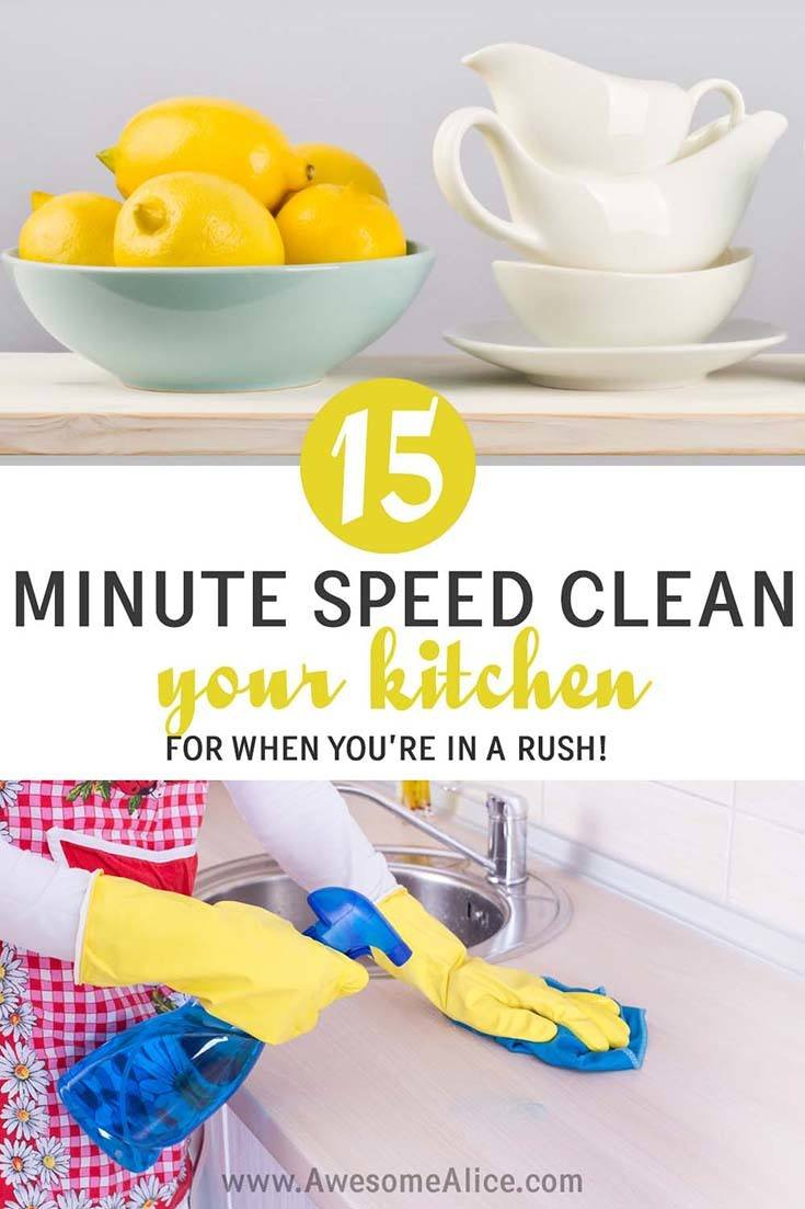 How To Clean The Kitchen Fast When You Only Have 15 Minutes!
