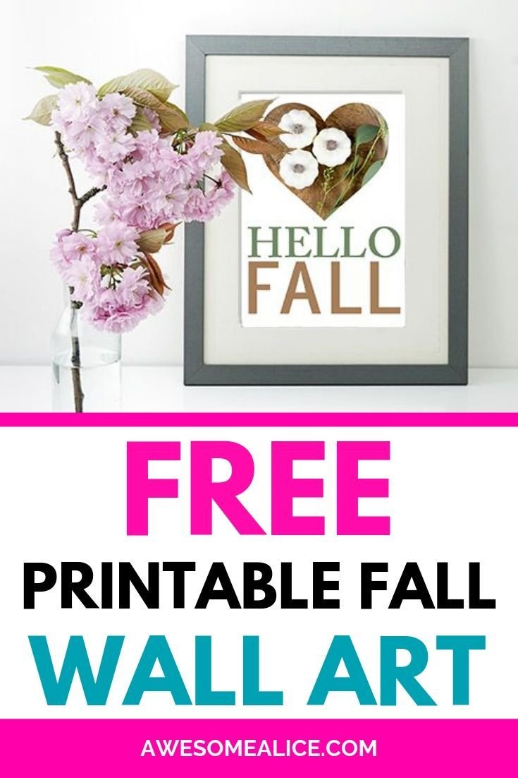 graphic about Free Printable Wall Art Decor named Totally free printable wall artwork Tumble decor Hello there Drop Visuals