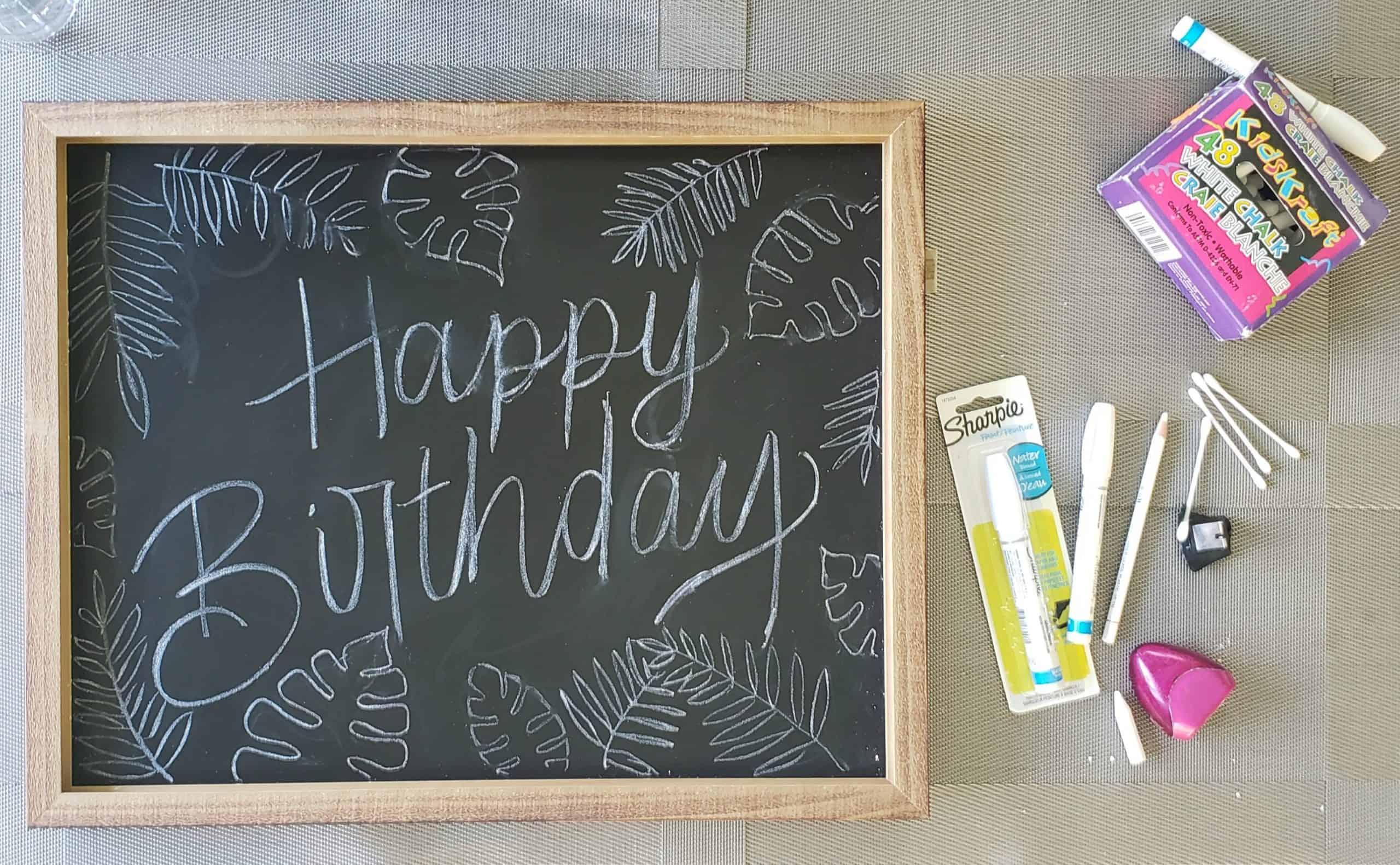 DIY Happy Birthday Chalboard Sign Tutorial
