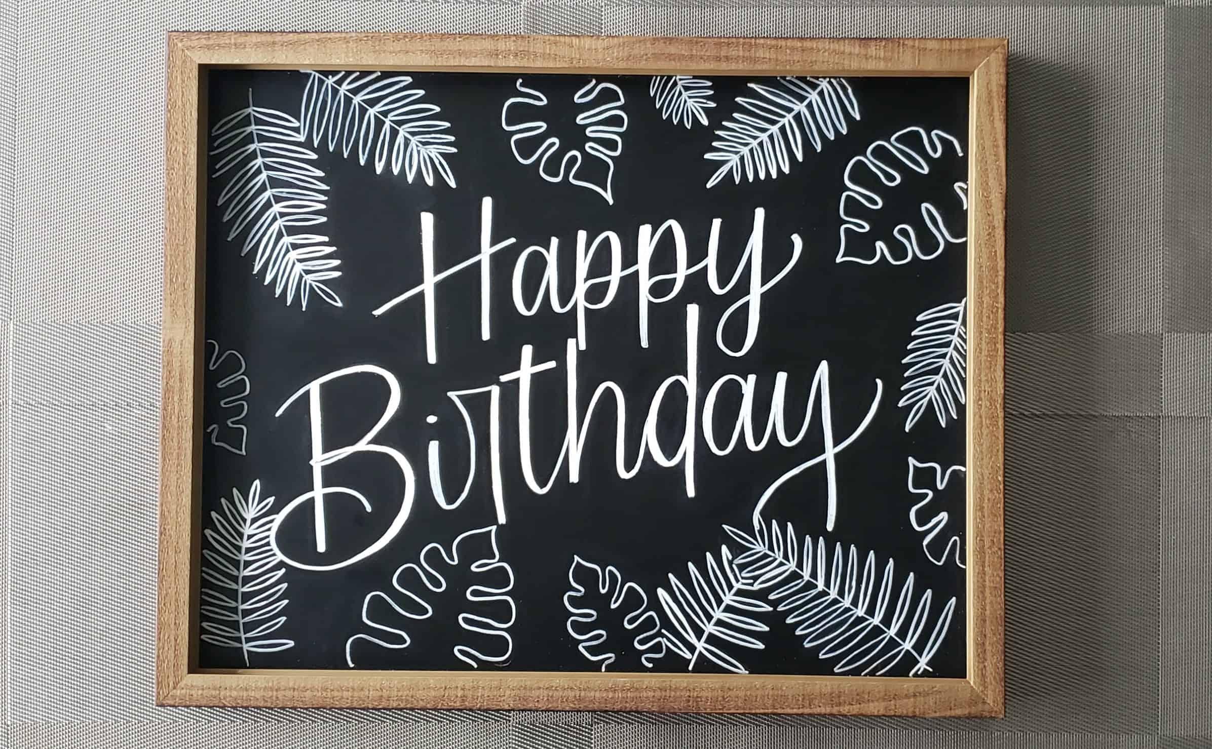 DIY Happy Birthday Chalboard Sign