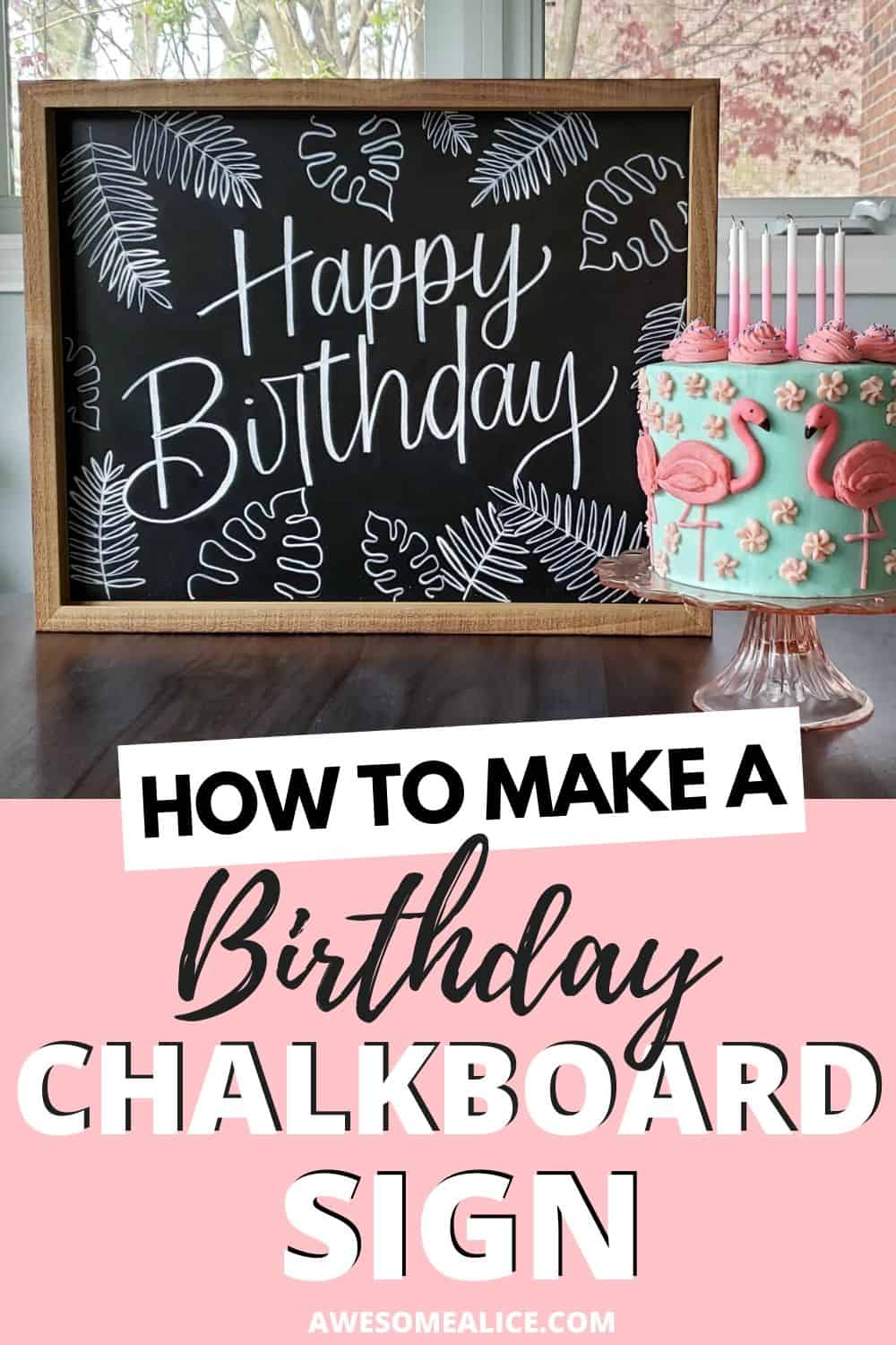 How to make a birthday chalkboard sign